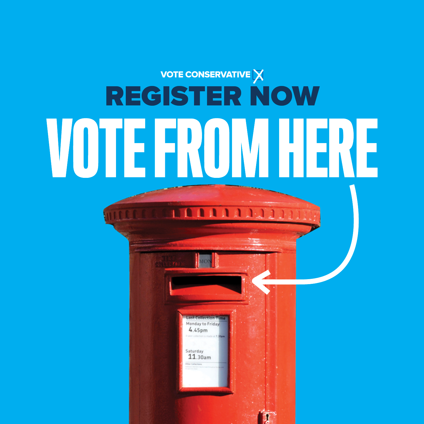 Apply for a postal vote today - then vote Conservative!